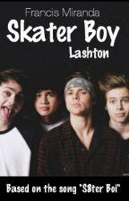 Skater Boy(Lashton Punk! Luke)[BoyxBoy] by Lashton_Jikook