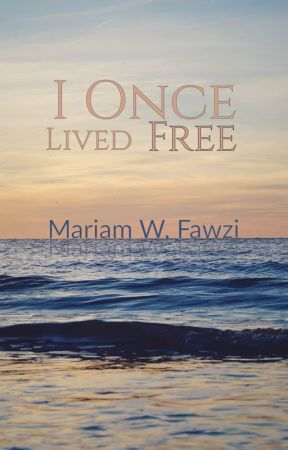 I Once Lived Free by NoOneToEveryone