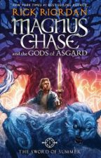 Magnus Chase and the sword of summer by user49896606