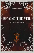 Beyond the veil PREMADES by Rosalie_TheDarkLady