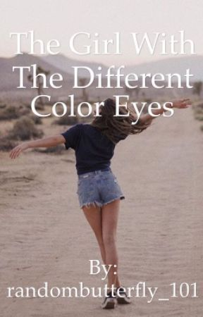The Girl With The Different Color Eyes by randombutterfly_101