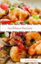Caribbean Recipes Made In Trinidad And Tobago by JoJoBaby18