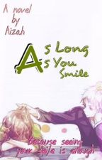 As Long As You Smile by Izahfan