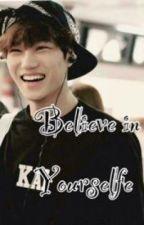 Believe in yourselfe  (K-Pop) by SwitzerlandRockGirl