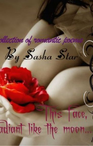 Radiant Like the Moon (A Collection of Poems) by Sasha2288