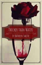 Thicker than Water by Katarina0724