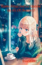 Game Kings and Ice Queens (Yu-Gi-Oh Season 0) by InariKiri