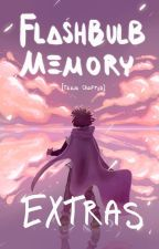 FLASHBULB MEMORY [EXTRAS] by boyishlydogsled