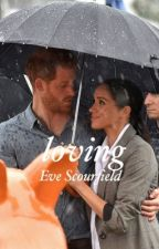 Loving by EveScourfs