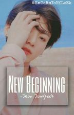 New Beginning ||  JJK by EmOaRmYoNfLeEk