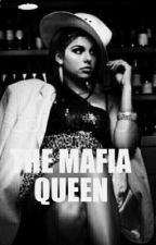 THE MAFIA QUEEN by Sentyyy2121
