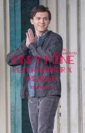 Only Mine. (Rewritten!) by iisome1writesii