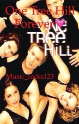 one tree hill forever by sarcasticgirl302