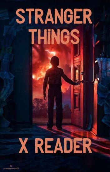 Stranger Things x Reader