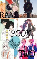 Rant Book 2 by my_douceplume