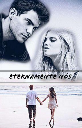 Eternamente Nós  by FFA2000