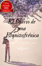 ♪El Diario de una Esquizofrénica♪ by scarlett10062002