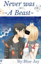 Never was A Beast (Kirito X Neko!Reader) by Midnight_Cypher