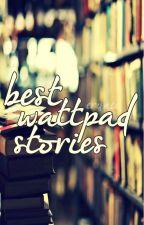 Best Wattpad Stories by sxtargazer