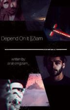 Depend On It || Ziam by analyzingziam_
