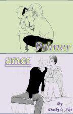 Primer amor (Yuyuu) by DaikiAki