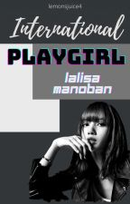 International Playgirl (Lalisa Manoban) (FUTA LISA) by lemonsjuice4