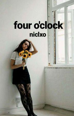 four o'clock // spam by niclxo