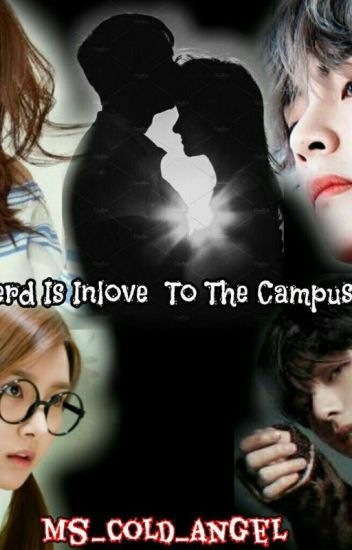 The Nerd Is Inlove To The Campus King(Slow Update)