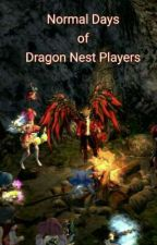 Normal Days Of Dragon Nest Players by RizJohn25