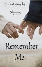 Remember Me by sky1993