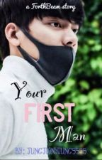 Your First Man by jungjoonyoung5555