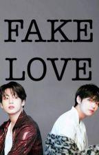 Fake Love | JJK / KTH ✔️ by kazylols
