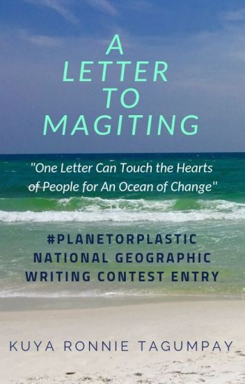 A Letter To Magiting #PlanetOrPlastic