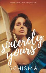Sincerely Yours || Lana Del Rey & Bruno Mars by schisma