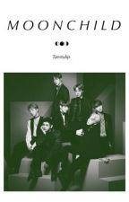 MOONCHILD [ BTS ] ✔️ by taestuIip
