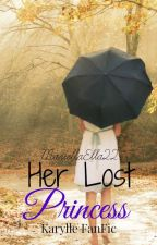 Her Lost Princess | Karylle FanFiction by omfperries