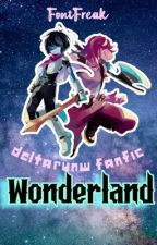 ★Wonderland    •DeltaRune •FF•★ by FontFreak