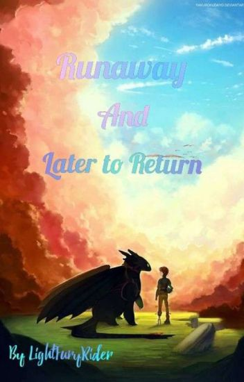Runaway and Later to Return 《✔》