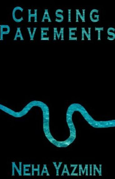 Chasing Pavements