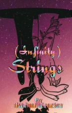 Strings (Infinity) by AshGotStranded