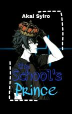 The School's Prince || Yandere Male x Reader by Akasyi