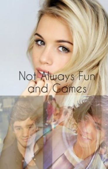 One Direction Fan Fiction: Not Always Fun and Games by FanFic95