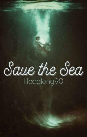 Save the Sea by Headlong90