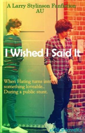 I Wished I Said It (Larry Stylinson) by loverlouis