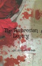 The Ambrosian Legacy by Je_suis_un_kebab