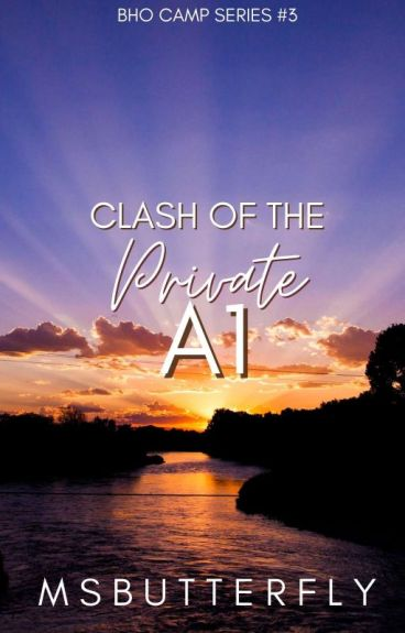 BHO CAMP #3: Clash Of The Private A1