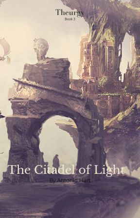 Theurgy: Mage of Light (Book Three) by ChaosHimself