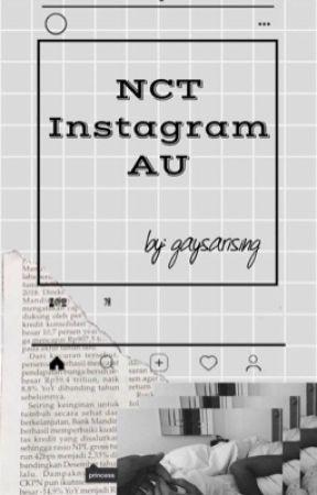 NCT- Instagram AU  by gaysarising