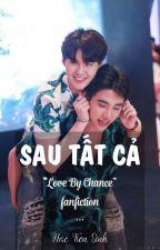 TÌNH CỜ YÊU  - Love by Chance [Fanfiction/H/ Drama] by imann124
