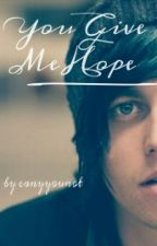 You give me Hope. (Kellin Quinn fic) by canyyounot